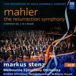 Mahler: The Resurrection Symphony - Symphony No. 2 in C Minor