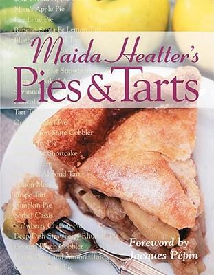 Maida Heatter's Pies and Tarts - Heatter, Maida