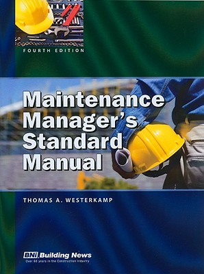 Maintenance Manager's Standard Manual - Westerkamp, Thomas A