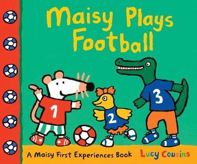 Maisy Plays Football - Cousins, Lucy