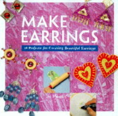 Make Earrings - Moody, Jo