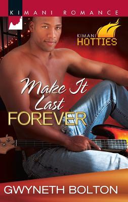 Make It Last Forever - Bolton, Gwyneth