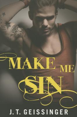 Make Me Sin - Geissinger, J T