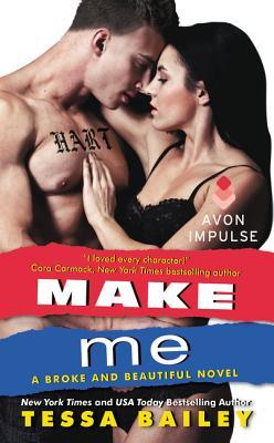 Make Me - Bailey, Tessa