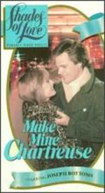 Make Mine Chartreuse - Jim Kaufman
