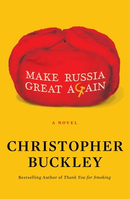 Make Russia Great Again - Buckley, Christopher