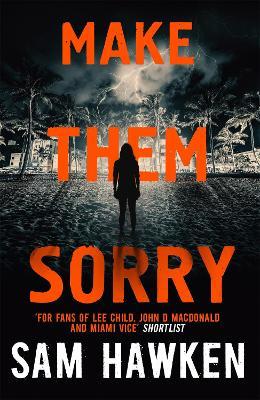 Make Them Sorry: Camaro Espinoza Book 3 - Hawken, Sam