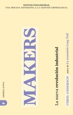 Makers: La Nueva Revolucion Industrial - Anderson, Chris
