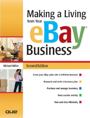 Making a Living from Your Ebay Business - Miller, Michael