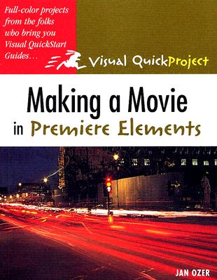 Making a Movie in Premiere Elements - Ozer, Jan