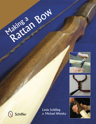 Making a Rattan Bow - Schilling, Linda