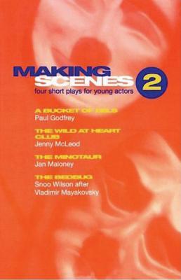 Making Scenes - Godfrey, Paul, Dr., and McLeod, Jenny, and Wilson, Snoo
