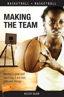Making the Team - Blair, Kelsey