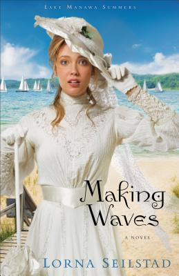 Making Waves - Seilstad, Lorna