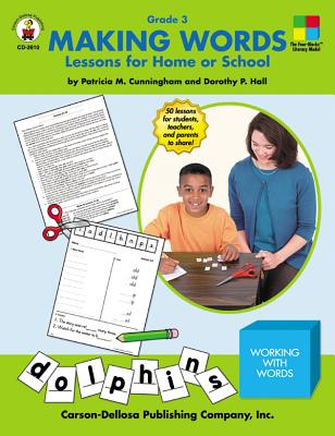 Making Words: Lessons for Home or School Grade 3 - Cunningham, Patricia M