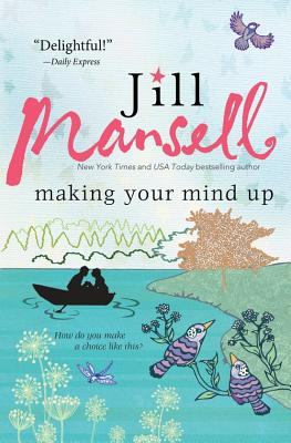 Making Your Mind Up - Mansell, Jill