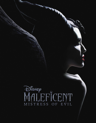 Maleficent: Mistress of Evil - Rudnick, Elizabeth