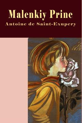 Malenkiy Princ (Illustrated) - De Saint-Exupery, Antoine