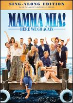 Mamma Mia! Here We Go Again - Ol Parker