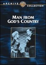Man from God's Country - Paul Landres