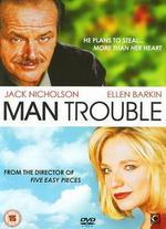 Man Trouble