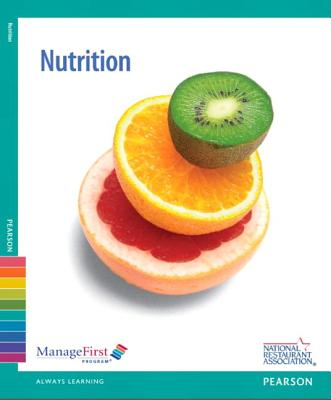 ManageFirst: Nutrition with Answer Sheet - National Restaurant Association