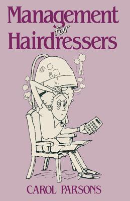 Management for Hairdressers - Parsons, Carol