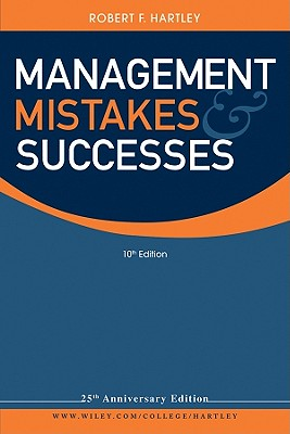 Management Mistakes and Successes - Hartley, Robert F