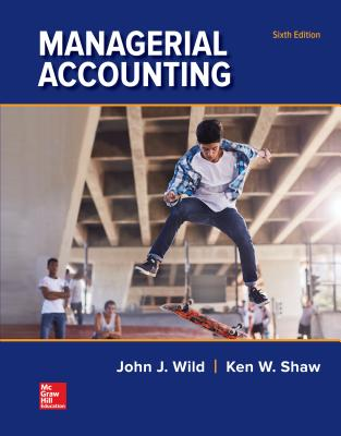 Managerial Accounting - Wild, John