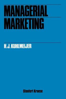 Managerial Marketing - Kuhlmeijer, H J