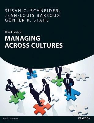 Managing Across Cultures 3rd edn - Schneider, Susan, and Stahl, Gunter K., and Barsoux, Jean-Louis