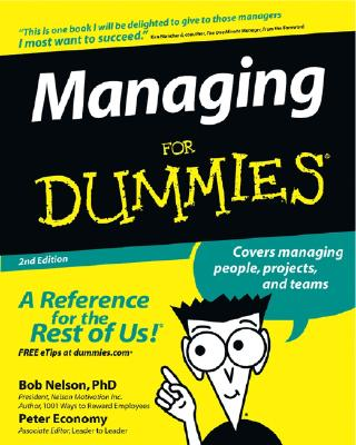 Managing for Dummies - Nelson, Bob, and Economy, Peter, and Blanchard, Ken (Foreword by)