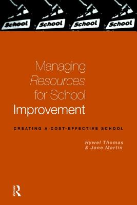 Managing Resources for School Improvement - Martin, Jane