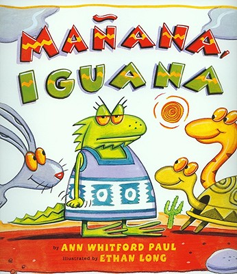 Manana, Iguana - Paul, Ann Whitford