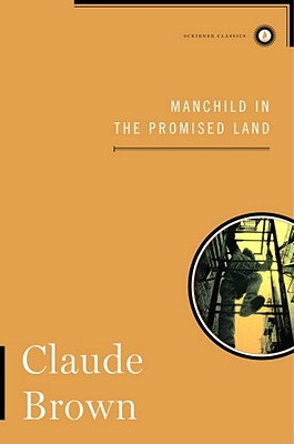 Manchild in the Promised Land - Brown, Claude, and McCall, Nathan (Introduction by)