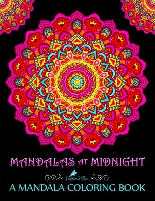 Mandalas At Midnight: A Mandala Coloring Book - Papeterie Bleu