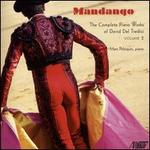 Mandango: The Complete Piano Works of David Del Tredici, Vol. 2