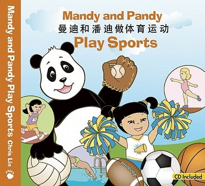 Mandy and Pandy Play Sports - Lin, Chris (Read by), and Xu, Jerry (Translated by), and Jing, Jiao (Read by), and Shulman, Michelle (Read by)