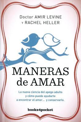 Maneras de Amar - Heller, Rachel, and Levine, Amir