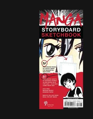 Manga Storyboard Sketchbook - Sterling Publishing Company