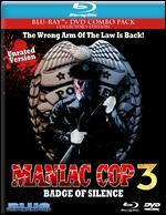 Maniac Cop 3: Badge of Silence [2 Discs] [Blu-ray/DVD]