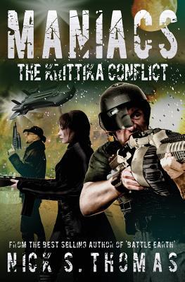 Maniacs: The Krittika Conflict - Thomas, Nick S