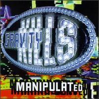 Manipulated - Gravity Kills