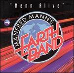 Mann Alive - Manfred Mann's Earth Band