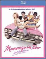 Mannequin Two: On the Move [Blu-ray] - Stewart Raffill