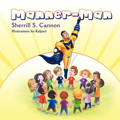 Manner-Man - Cannon, Sherrill S