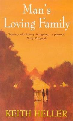 Man's Loving Family - Heller, Keith