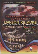 Manson Kilmore: The Night Caller of Coal Miners Holler, Part 1 - Deadly Secrets