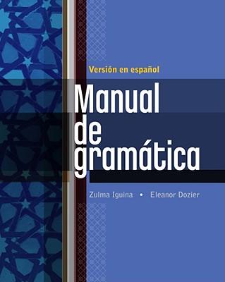 Manual de Gramatica - Iguina, Zulma, and Dozier, Eleanor