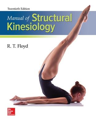 Manual of Structural Kinesiology - Floyd, R T, and Thompson, Clem W